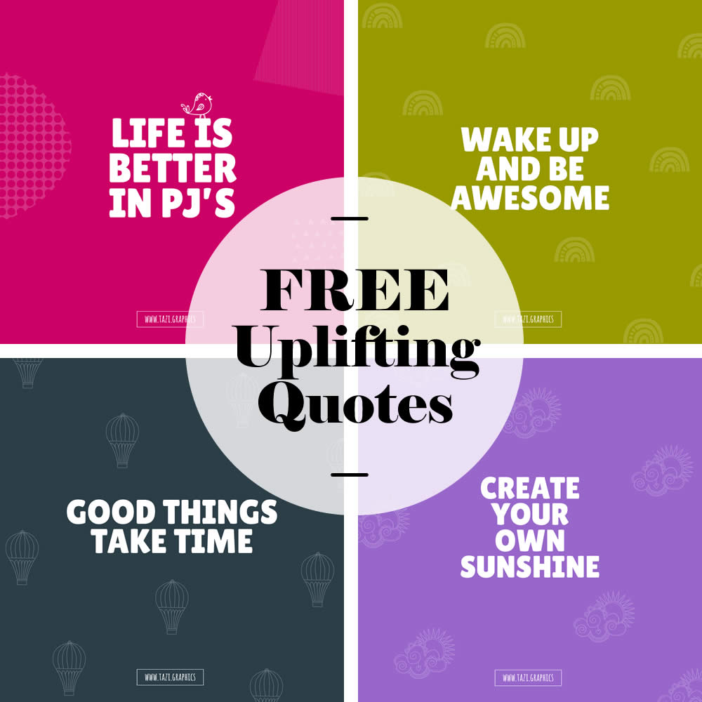 Tazi free-uplifting-quotes